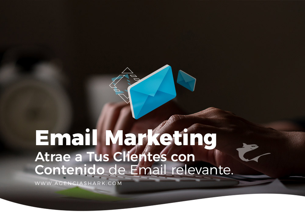 Moviles Email marketing colombia mexico panama agencia digital shark